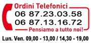 Ordini telefonici dalle ore 09,00 - 13,00 alle ore 14,30 - 19,00